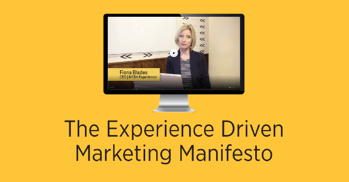 Click here to download the Experience Driven Marketing Manifesto video series!