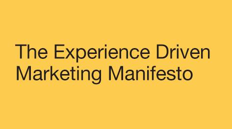 Experience Driven Marketing Manifesto
